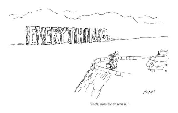 Tourism Drawing - Well, Now We've Seen It by Edward Koren