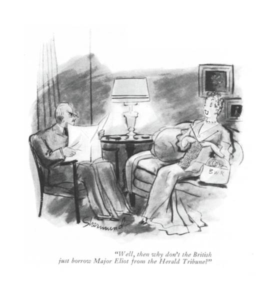 May 31st Drawing - Well, Then Why Don't The British Just Borrow by Barbara Shermund