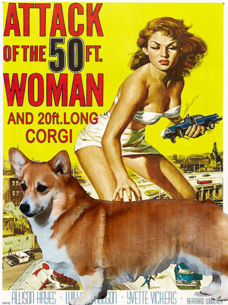 Wall Art - Painting - Welsh Corgi Pembroke Art Canvas Print - Attack Of The 50ft Woman Movie Poster by Sandra Sij