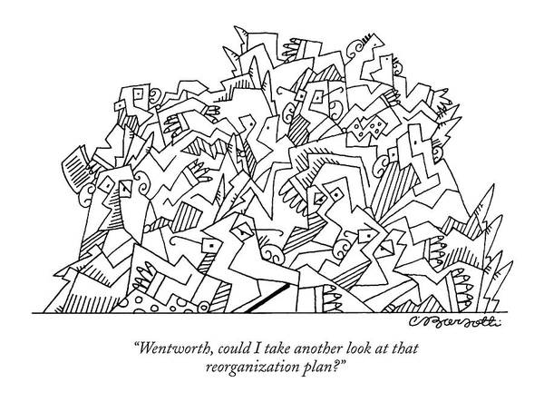 Mergers Drawing - Wentworth, Could I Take Another Look At That by Charles Barsotti