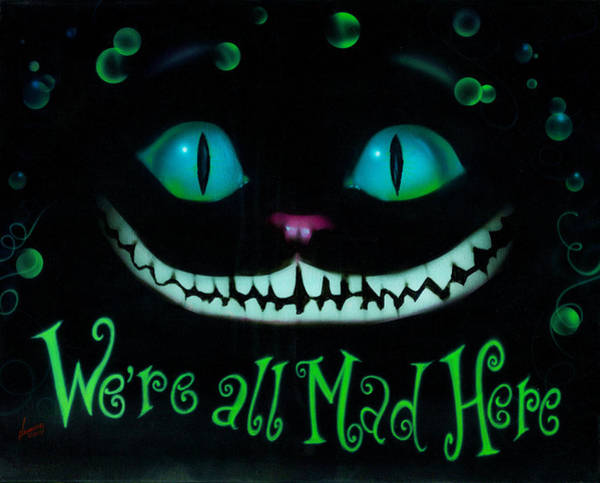 Crazy Cat Painting - We're All Mad Here by Luis  Navarro