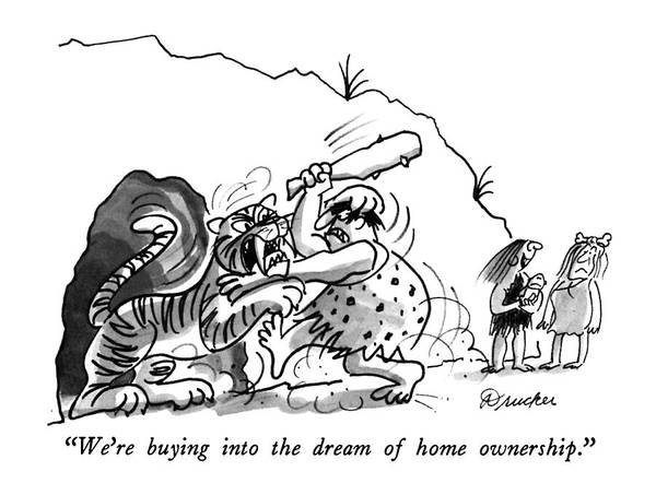 Battle Drawing - We're Buying Into The Dream Of Home Ownership by Boris Drucker
