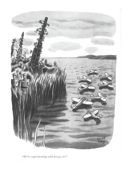 Duck Hunting Drawing - We're Experimenting With Decoys by Robert J. Day