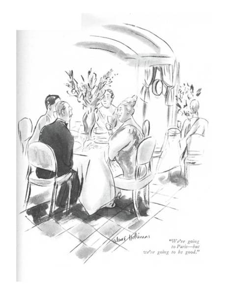 Foreigners Drawing - We're Going To Paris - But We're Going To Be Good by Helen E. Hokinson