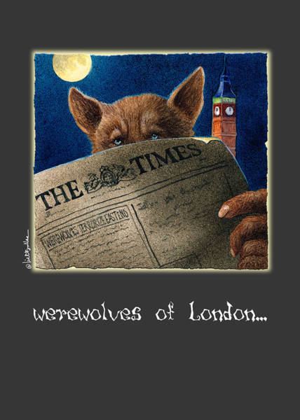 Painting - werewolves of London... by Will Bullas