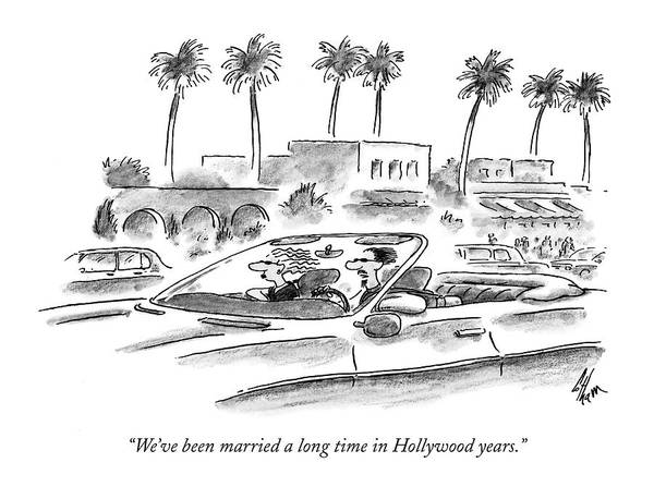 Hollywood Drawing - We've Been Married A Long Time In Hollywood Years by Frank Cotham