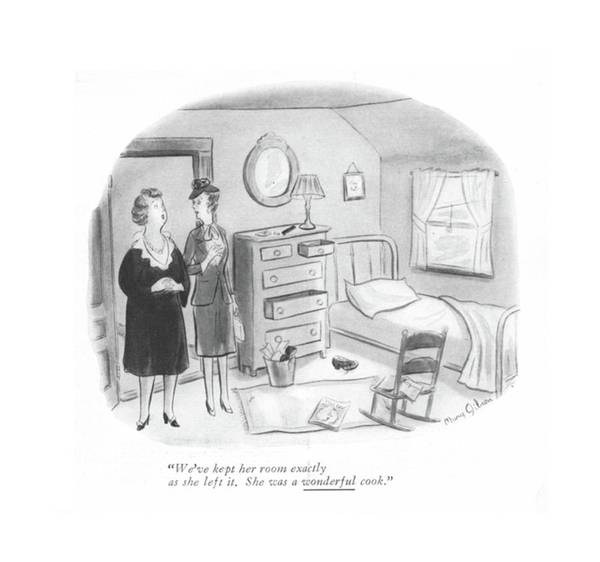 Maid Drawing - We've Kept Her Room Exactly As She Left by Mary Gibson