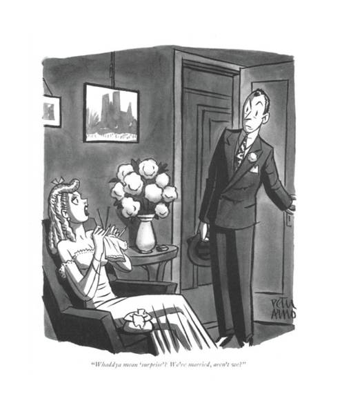 Drawing - Whaddya Mean 'surprise'? We're Married by Peter Arno