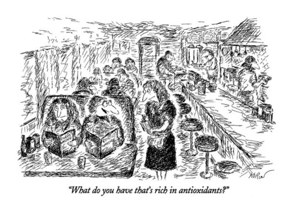 Rich Drawing - What Do You Have That's Rich In Antioxidants? by Edward Koren