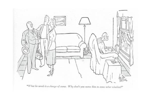 Medical Examination Drawing - What He Needs Is A Change Of Scene. Why Don't by George Price