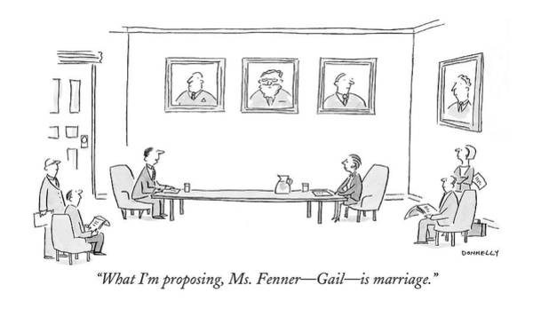 Marriage Proposal Drawing - What I'm Proposing by Liza Donnelly