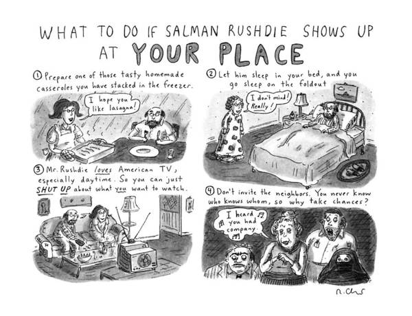 What Drawing - What To Do If Salman Rushdie Shows by Roz Chast