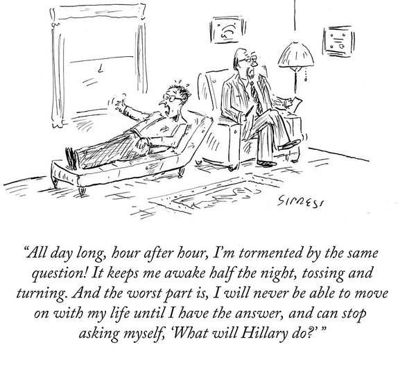 Office Furniture Drawing - What Will Hillary by David Sipress