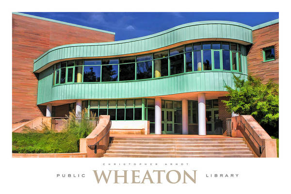 Painting - Wheaton Public Library Poster by Christopher Arndt