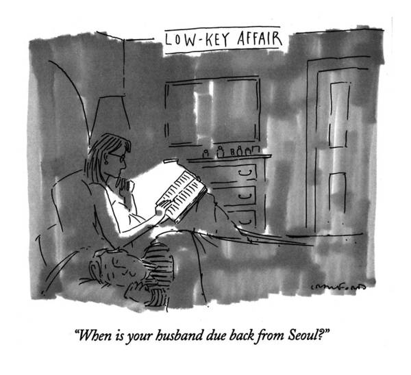 Affair Drawing - When Is Your Husband Due Back From Seoul? by Michael Crawford