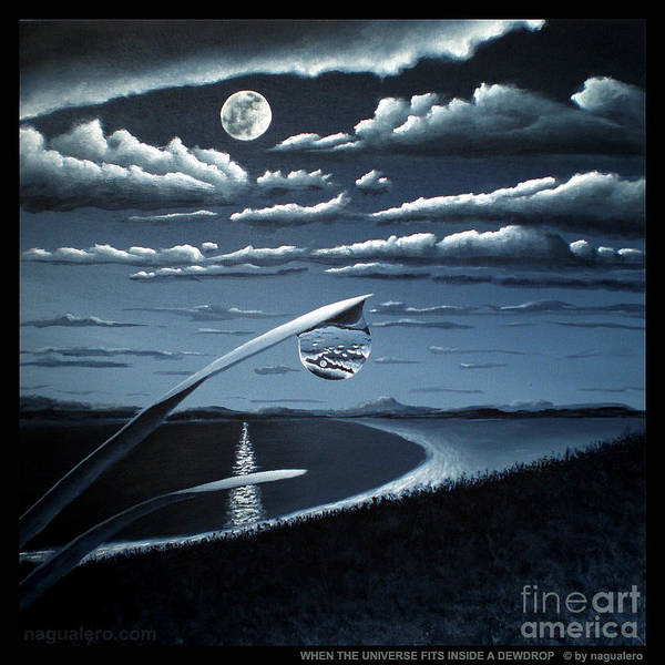 Painting - When The Universe Fits Inside A Dewdrop by Ric Nagualero