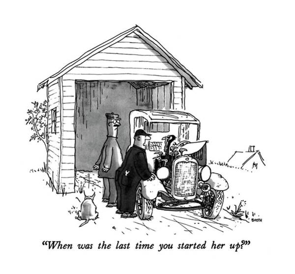 Drawing - When Was The Last Time You Started Her Up? by George Booth