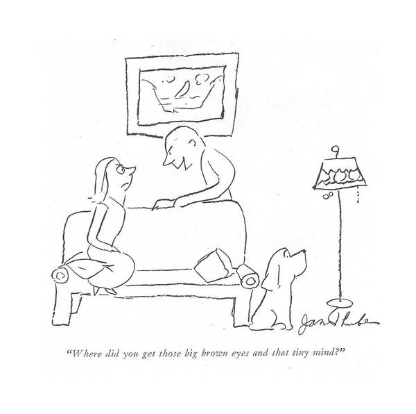 Wall Art - Drawing - Where Did You Get Those Big Brown Eyes And That by James Thurber