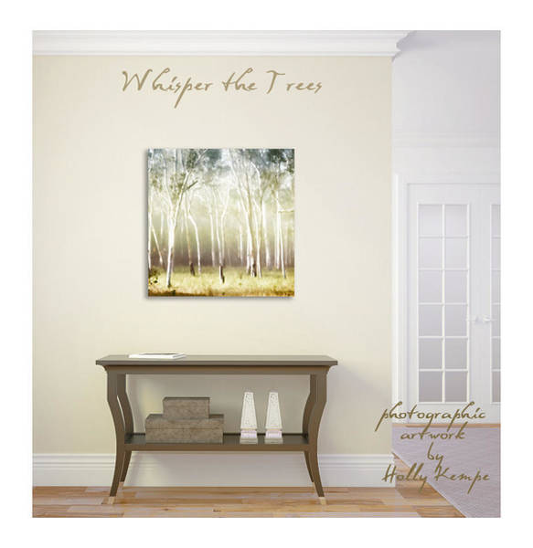 Wall Art - Photograph - Whisper The Trees Wall Art by Holly Kempe