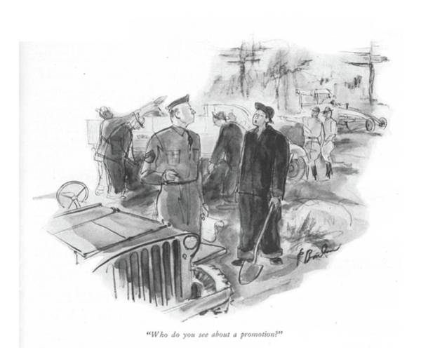 Duty Drawing - Who Do You See About A Promotion? by Perry Barlow