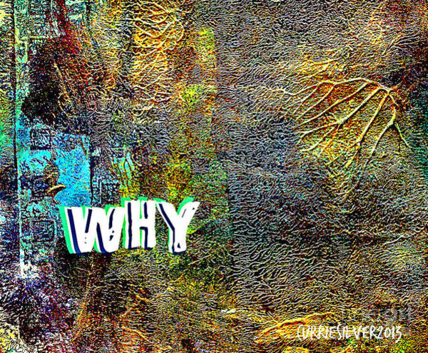 Why Art Print by Currie Silver
