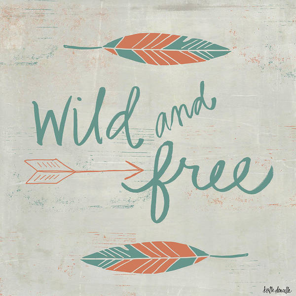 Aztec Painting - Wild And Free by Katie Doucette