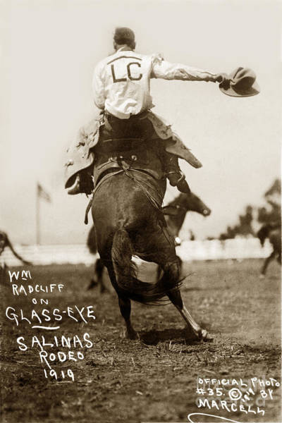Photograph - William Radcliff On Glass Eye Salinas California Rodeo 1919 by California Views Archives Mr Pat Hathaway Archives