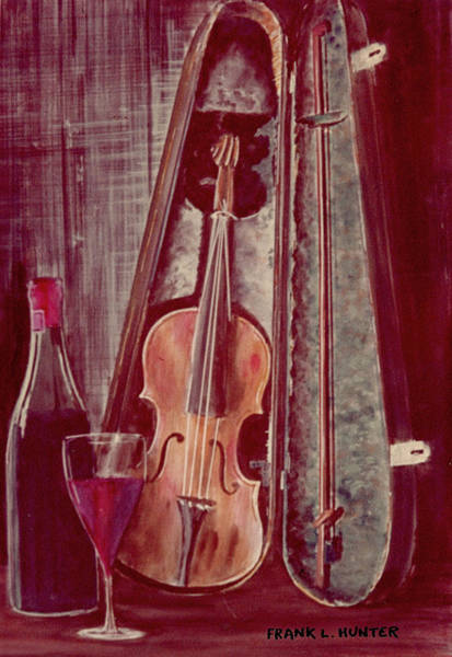 Painting - Wine And Violin by Frank Hunter