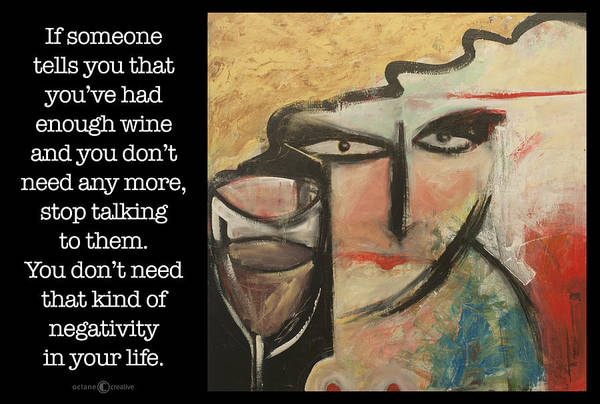 Painting - Wine Negativity Poster by Tim Nyberg