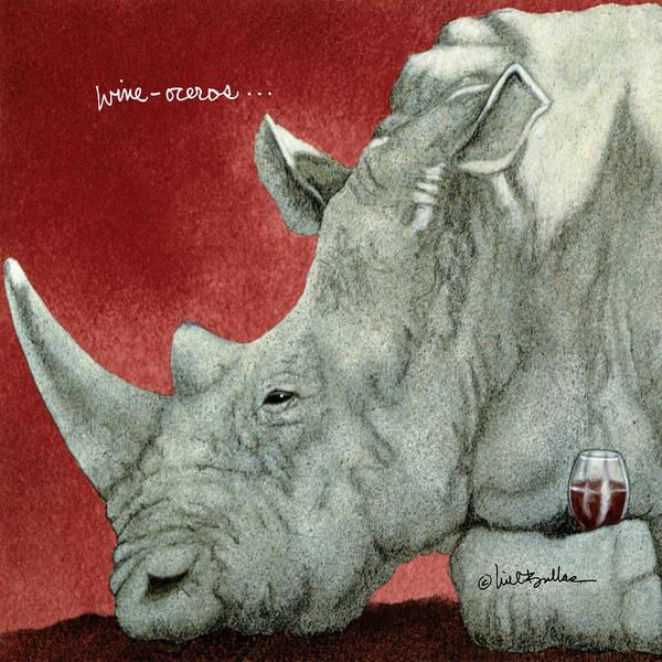 Rhino Painting - Wine-oceros... by Will Bullas