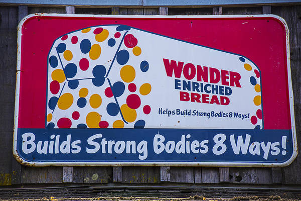 Bread Photograph - Wonder Bread Sign by Garry Gay