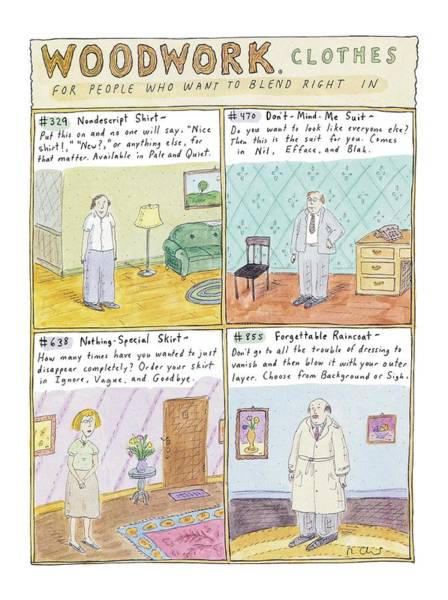 Ignore Drawing - Woodwork Clothes by Roz Chast