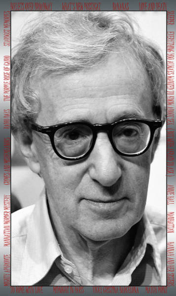 Photograph - Woody Allen 1 by Andrew Fare