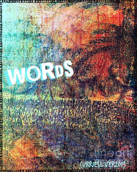 Wall Art - Digital Art - Words by Currie Silver