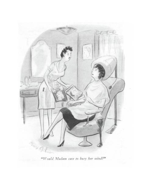 Hairdo Drawing - Would Madam Care To Busy Her Mind? by Mary Gibson