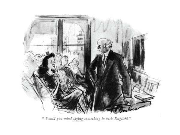 Pupil Drawing - Would You Mind Saying Something In Basic English? by Perry Barlow
