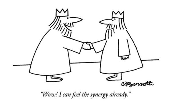 Royalty Drawing - Wow!  I Can Feel The Synergy Already by Charles Barsotti