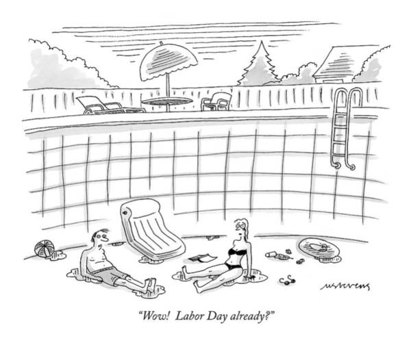 Summer Day Drawing - Wow!  Labor Day Already? by Mick Stevens