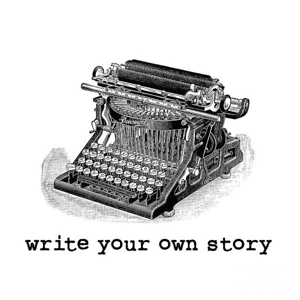 Typewriters Wall Art - Photograph - Write Your Own Story by Edward Fielding