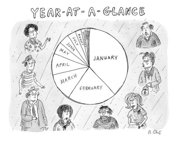 Wall Art - Drawing - Year At A Glance--a Pie Chart Of The Months by Roz Chast