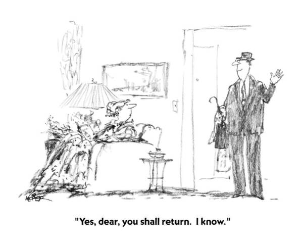 Douglas Drawing - Yes, Dear, You Shall Return.  I Know by Robert Weber