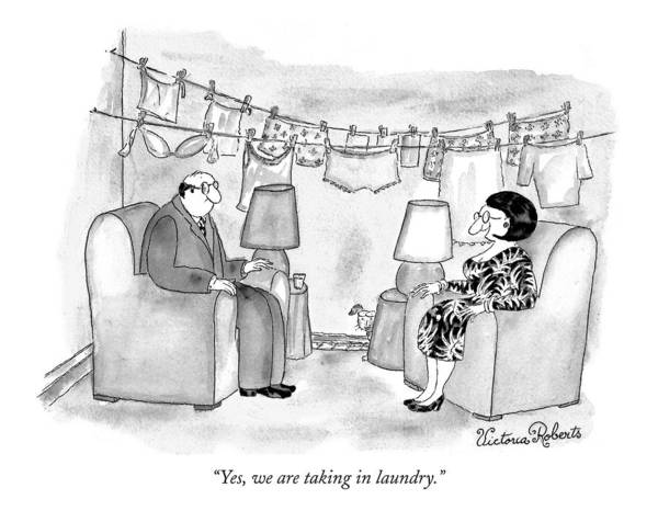 Household Drawing - Yes, We Are Taking In Laundry by Victoria Roberts