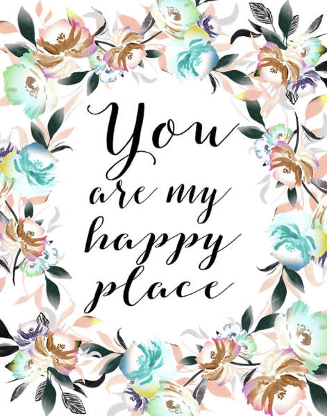 Wall Art - Painting - You Are My Happy Place by Tara Moss