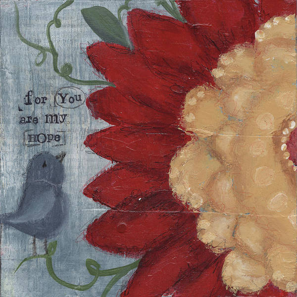 Wall Art - Painting - You Are My Hope - Flower by Cassandra Cushman