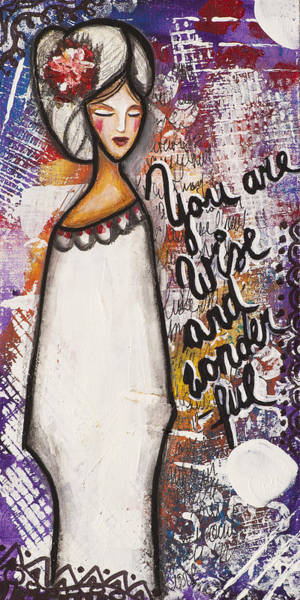 Wall Art - Mixed Media - You Are Wise And Wonderful by Stanka Vukelic