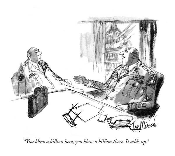 You Blow A Billion Here Art Print