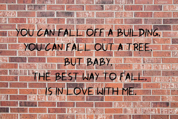 Photograph - You Can Fall Off A Building by James BO Insogna