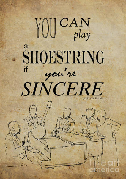 Drum Player Wall Art - Drawing - You Can Play A Shoestring If You Are Sincere by Drawspots Illustrations