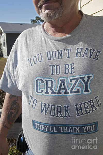 Photograph - You Dont Have To Be Crazy by Jim West