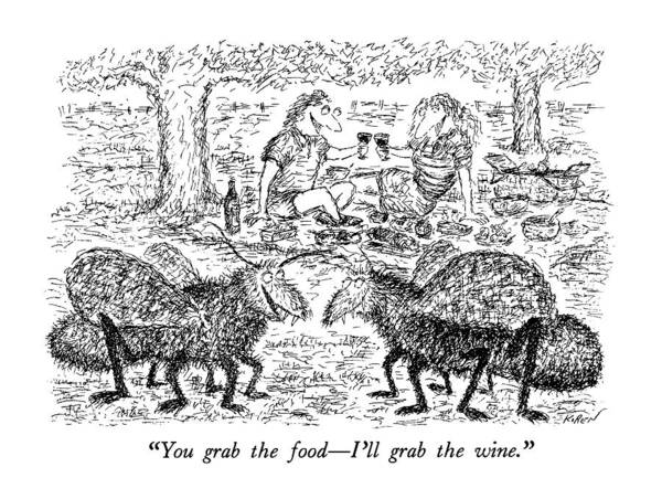 July 29th Drawing - You Grab The Food - I'll Grab The Wine by Edward Koren